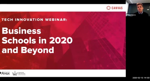 Tech Innovation Webinar: Business Schools in 2020 and Beyond