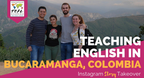 Day in the Life Teaching English in Bucaramanga, Colombia with Rebecca Sirull