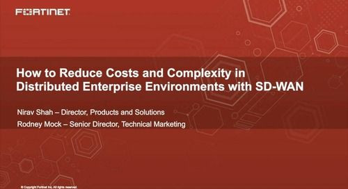 How to Reduce Costs and Complexity in Distributed Enterprise Environments with SD-WAN