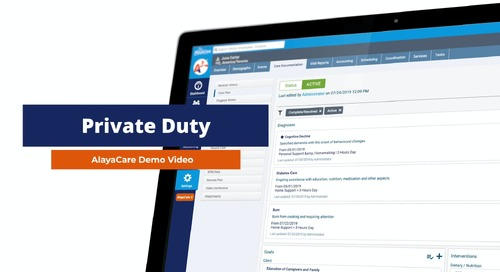 Private Duty Home Care Software: Accelerate your agency growth and improve client outcomes