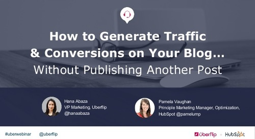 How to Generate Traffic & Conversions on Your Blog... Without Publishing Another Post
