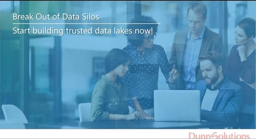 Break Out of Data Silos and Start Building Trusted Data Lakes