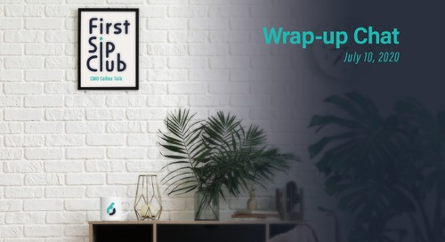 The First Sip Club Chat Wrap-Up, July 10th
