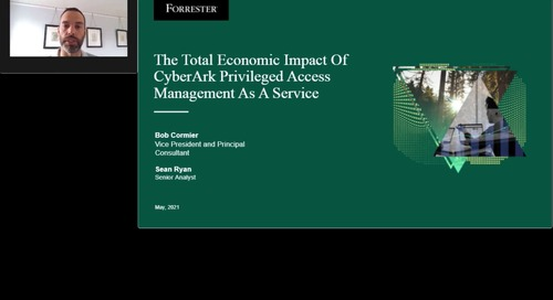 The Total Economic Impact of Cyber Ark Privileged Access Management as a Service