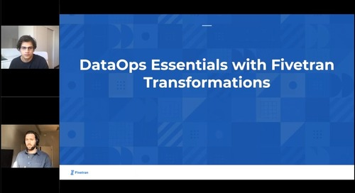 Breaking Down DataOps Essentials with Fivetran Transformations, dbt and Airflow