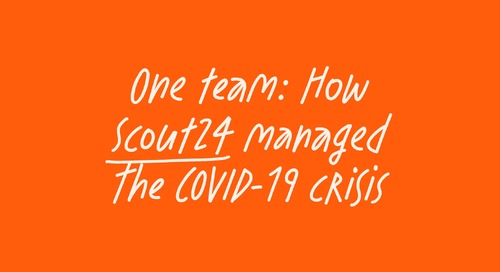 How Scout24 managed the COVID-19 crisis as one team and what they have learned for the future