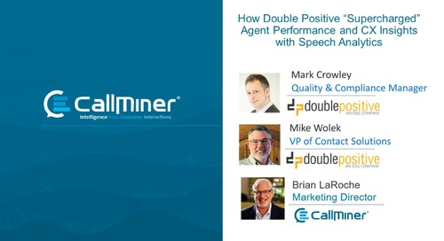 How DoublePositive Supercharged Agent Performance and CX Insights with Speech Analytics