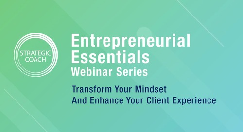 [Webinar] Transform your Mindset and Enhance your Client Experience