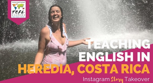 Day in the Life Teaching English in Heredia, Costa Rica with Morgan Engle