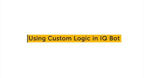 IQ Bot How To - Custom Logic
