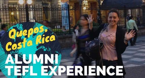 Teaching English in Quepos, Costa Rica - TEFL Experience