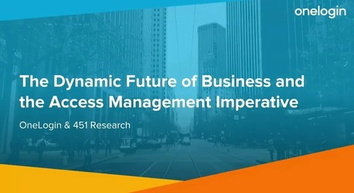 The Dynamic Future of Business and the Access Management Imperative