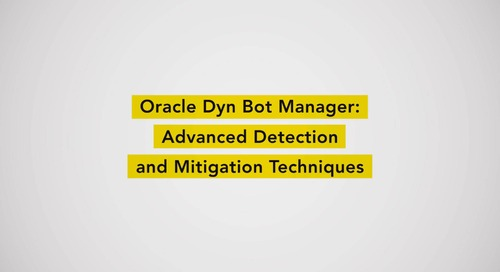 Oracle Dyn Bot Manager - Advanced Detection and Mitigation Techniques