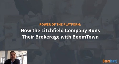 How the Litchfield Company Runs Their Brokerage with BoomTown