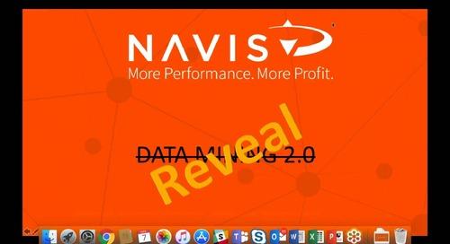 NAVIS Product Updates - Sneak Peek of Reveal Data Mining