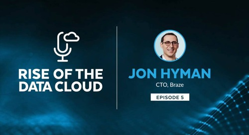 The Data-Driven Strategy Advantage with Jon Hyman, Co-Founder and CTO of Braze