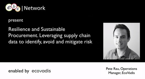 Leveraging Supply Chain Data to Identify, Avoid and Mitigate Risk – Hosted by EBG Network