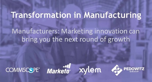 Webinar: Marketing Innovation Drives Growth in Manufacturing
