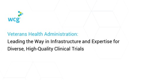 Veterans Health Administration: Leading the Way in Infrastructure and Expertise for Diverse, High-Quality Clinical Trials