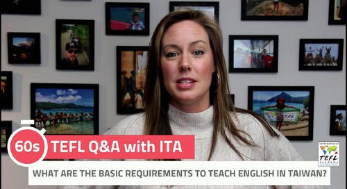 What Are the Basic Requirements to Teach English in Taiwan? - TEFL Q&A with ITA