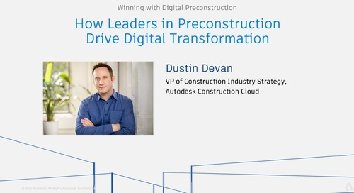 How Leaders in Preconstruction Drive Digital Transformation