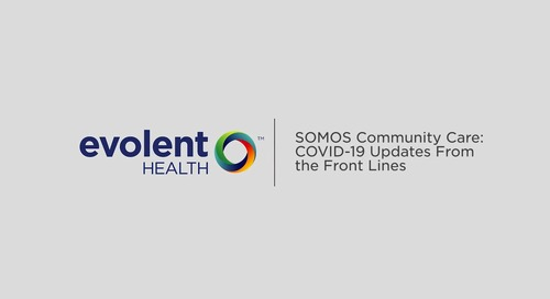 Part 3: SOMOS Community Care On the Journey to Recovery
