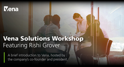 Vena Solutions Workshop Featuring Rishi Grover