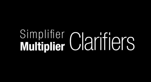 10x Virtual Workshop Prep - Simplifier Multiplier Clarifiers