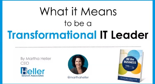 What it Means to Be a Transformational IT Leader with Martha Heller