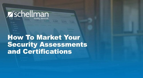 Marketing Your Security Assessments & Certifications