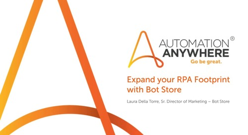 Expand your RPA Footprint with Bot Store