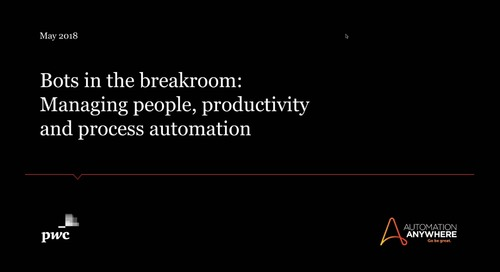 Bots in the breakroom: Managing people, productivity, and process automation