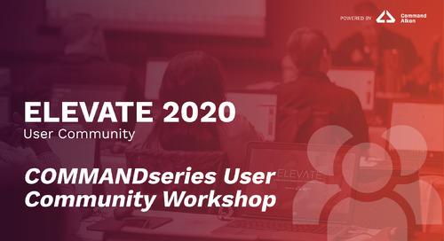 COMMANDseries User Community Workshop