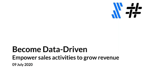 Become Data-Driven: Empower Sales Activities to Grow Revenue