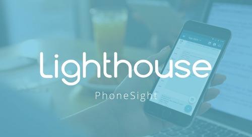 Lighthouse 360 PhoneSight Feature Video