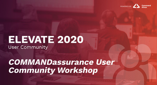 COMMANDassurance User Community Workshop | ELEVATE 2020
