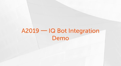 Enterprise A2019 Use Cases - Enterprise A2019 Integration with IQ Bot