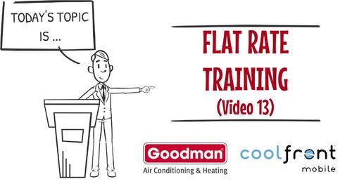 Flat Rate Training Video 13 Goodman
