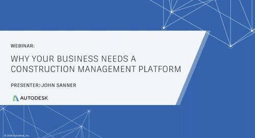 Why Your Business Needs a Construction Management Platform (November 2019)