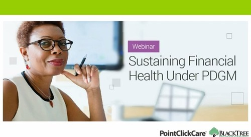 Sustaining Financial Health Under PDGM