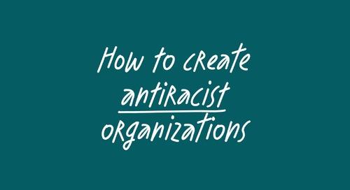 How to create antiracist organizations - feat. Prof. Ibram X. Kendi