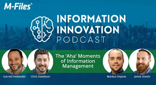 The 'Aha' Moments of Information Management Solutions