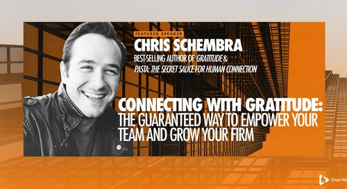 Connecting with Gratitude: The Guaranteed Way to Empower Your Team and Grow Your Firm with Chris Schembra