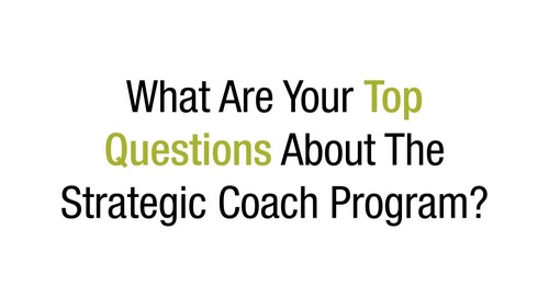 Entrepreneurs Explain How Strategic Coach® Helped Them Level Up Their Business — And Their Life