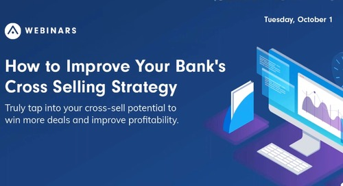 How to Improve Your Bank's Cross Selling Strategy