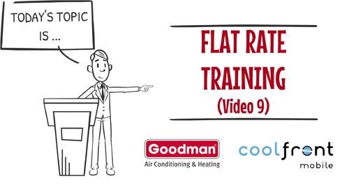 Flat Rate Training Video 9 Goodman