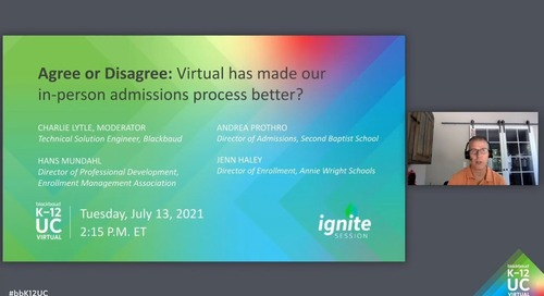 Agree or Disagree: Virtual has made our in-person admissions process better?