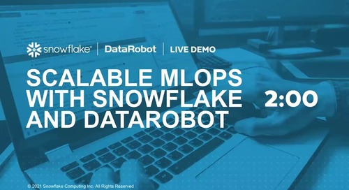 Scalable MLOps With Snowflake and DataRobot