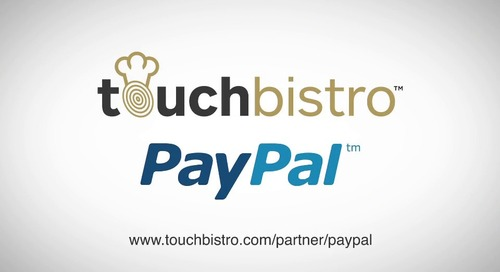 Pay at Table - TouchBistro and PayPal Solution