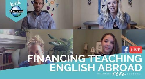 Financing Teaching English Abroad with ITA Alumni & GoAbroad